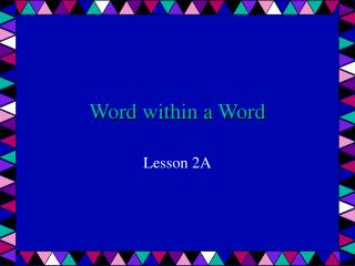 Word within a Word