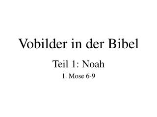 Vobilder in der Bibel