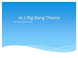 10.2 Big Bang Theory