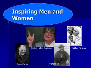 Inspiring Men and Women