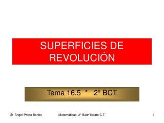 SUPERFICIES DE REVOLUCI�N