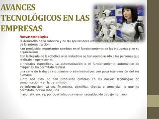 AVANCES TECNOL�GICOS EN LAS EMPRESAS