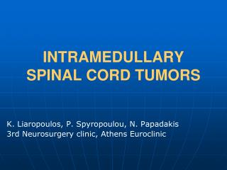 INTRAMEDULLARY SPINAL CORD TUMORS