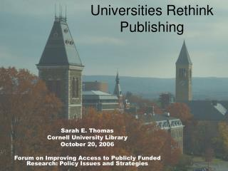 Universities Rethink Publishing