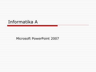 Informatika A