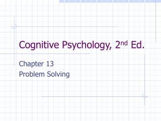 Cognitive Psychology, 2nd Ed.