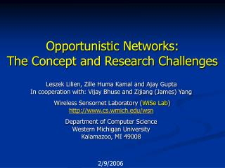 Opportunistic  Networks: The Concept and Research Challenges