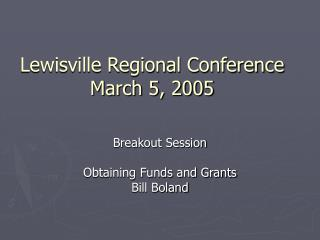 Lewisville Regional Conference March 5, 2005