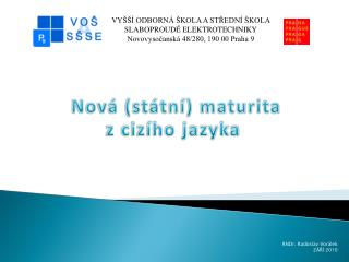 Nová (státní) maturita z cizího jazyka
