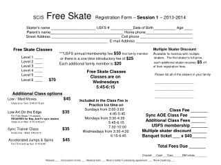 Free Skate Classes         Level 1 ____         Level 2 ____         Level 3 ____