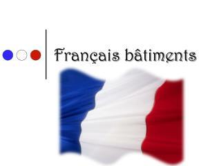 Français bâtiments