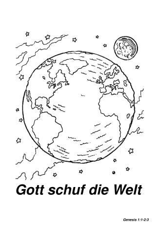 Gott schuf die Welt Genesis 1:1-2:3