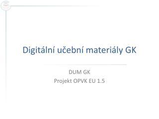 Digitální učební materiály GK