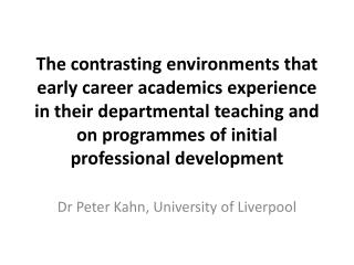 Dr Peter Kahn, University of Liverpool