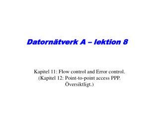 Datornätverk A – lektion 8