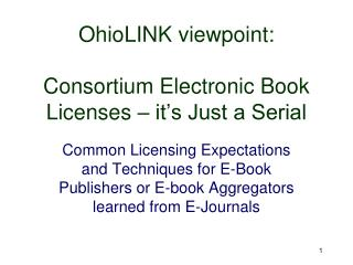OhioLINK viewpoint: Consortium Electronic Book Licenses – it's Just a Serial