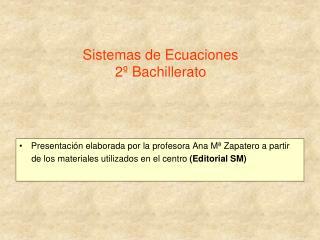 Sistemas de Ecuaciones 2º Bachillerato