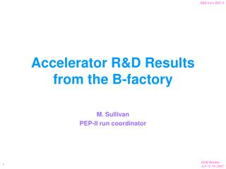 Accelerator R&D Results from the B-factory