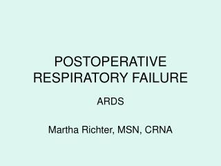 POSTOPERATIVE RESPIRATORY FAILURE