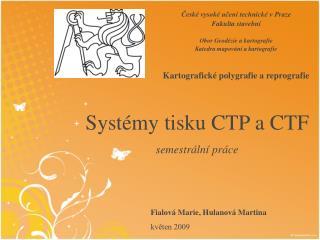 Systémy tisku CTP a CTF semestrální práce