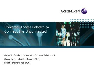 Universal Access Policies to Connect the Unconnected