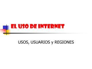 EL USO DE INTERNET