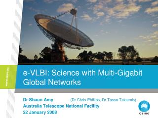 e-VLBI: Science with Multi-Gigabit Global Networks