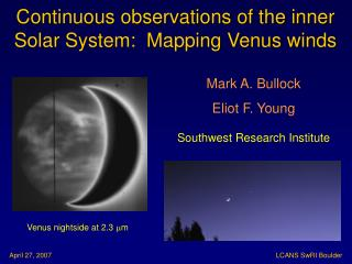 Continuous observations of the inner Solar System:  Mapping Venus winds