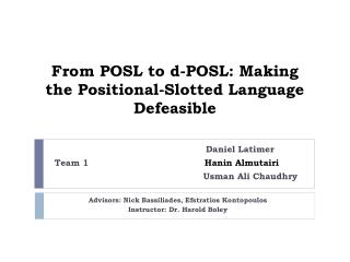 From POSL to d-POSL: Making the Positional-Slotted Language Defeasible
