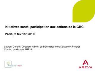 Initiatives santé, participation aux actions de la GBC Paris, 2 février 2010