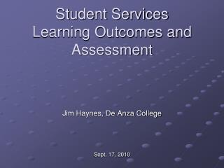 Student Services Learning Outcomes and Assessment