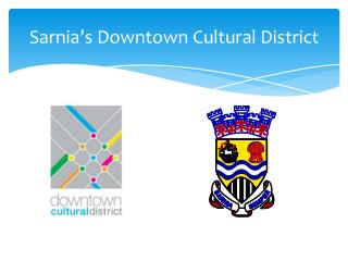Sarnia's Downtown Cultural District