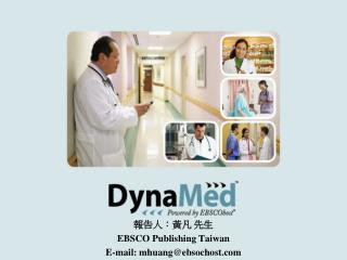 報告人:黃凡 先生 EBSCO Publishing Taiwan E-mail: mhuang@ebsochost