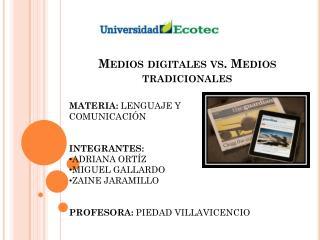 Medios digitales vs. Medios tradicionales