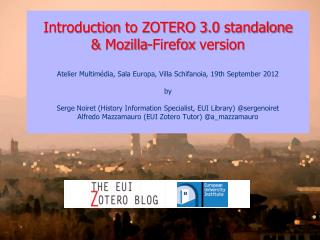 Introduction  to ZOTERO 3.0 standalone &  Mozilla-Firefox version