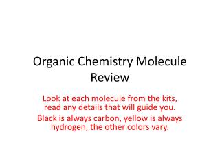 Organic Chemistry Molecule Review