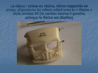 La remorque : vous remarquerez la poignée en fil de laiton 4/10 ème
