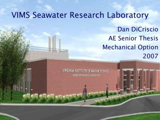 VIMS Seawater Research Laboratory