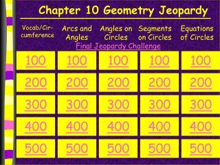 Chapter  10  Geometry Jeopardy