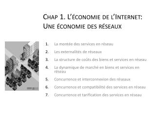 Chap  1. L'économie de l'Internet: Une économie des réseaux