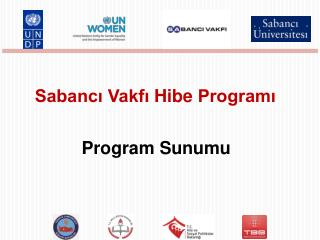 Sabanc? Vakf? Hibe Program?