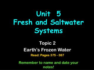 Unit  5  Fresh and Saltwater Systems