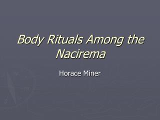 body ritual among nacirema essay body ritual among nacirema