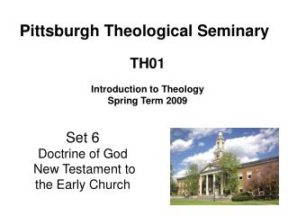 Set 6 Doctrine of God   New Testament to the Early Church