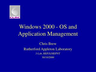 Windows 2000 - OS and Application Management