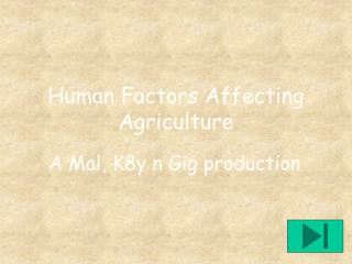 Human Factors Affecting Agriculture