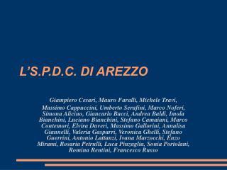 L'S.P.D.C. DI AREZZO