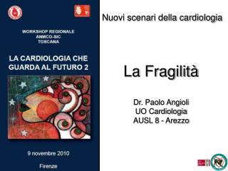 Nuovi scenari della cardiologia