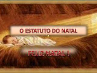 O ESTATUTO DO NATAL