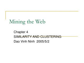 Mining the Web